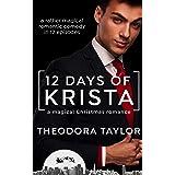 12 Days of Krista [2019]: 50 Loving States, California (Loving Elves Book 1)