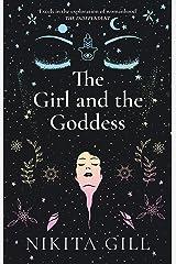 The Girl and the Goddess Kindle Edition