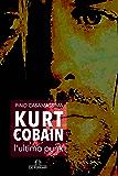 Kurt Cobain, l'ultimo punk