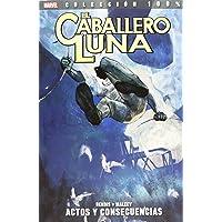 El Caballero Luna. Actos Y Consecuencias - Volumen