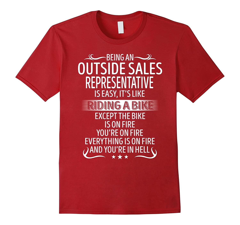 Being An Outside Sales Representative Its Like Riding A Bike-TJ