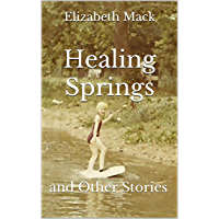 Healing Springs and Other Stories (English Edition)