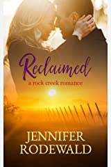 Reclaimed: A Rock Creek Romance Kindle Edition