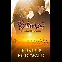 Reclaimed: A Rock Creek Romance (English Edition)