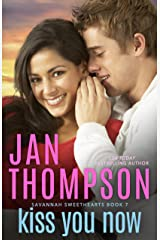 Kiss You Now: A Multiracial Contemporary Christian Romance (Savannah Sweethearts Book 7) Kindle Edition