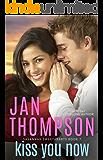 Kiss You Now: Inspirational Christian Coastal City and Beach Town Biracial Romance (Savannah Sweethearts Book 7)