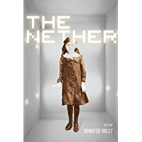 The Nether: A Play