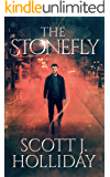 The Stonefly (The Stonefly Series Book 1)