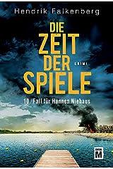 Die Zeit der Spiele - Ostsee-Krimi (Hannes Niehaus 10) (German Edition) Kindle Edition