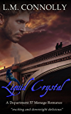 Liquid Crystal: Department 57 (Dept 57 Book 6)