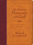 Life-Changing Moments with God: Praying Scripture Every Day (NKJV)