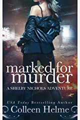 Marked for Murder: A Paranormal Women's Fiction Novel (Shelby Nichols Adventure Book 12) Kindle Edition