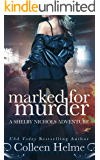 Marked for Murder: A Paranormal Women's Fiction Novel (Shelby Nichols Adventure Book 12)