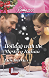 Holiday with the Mystery Italian (Harlequin Romance Large Print)