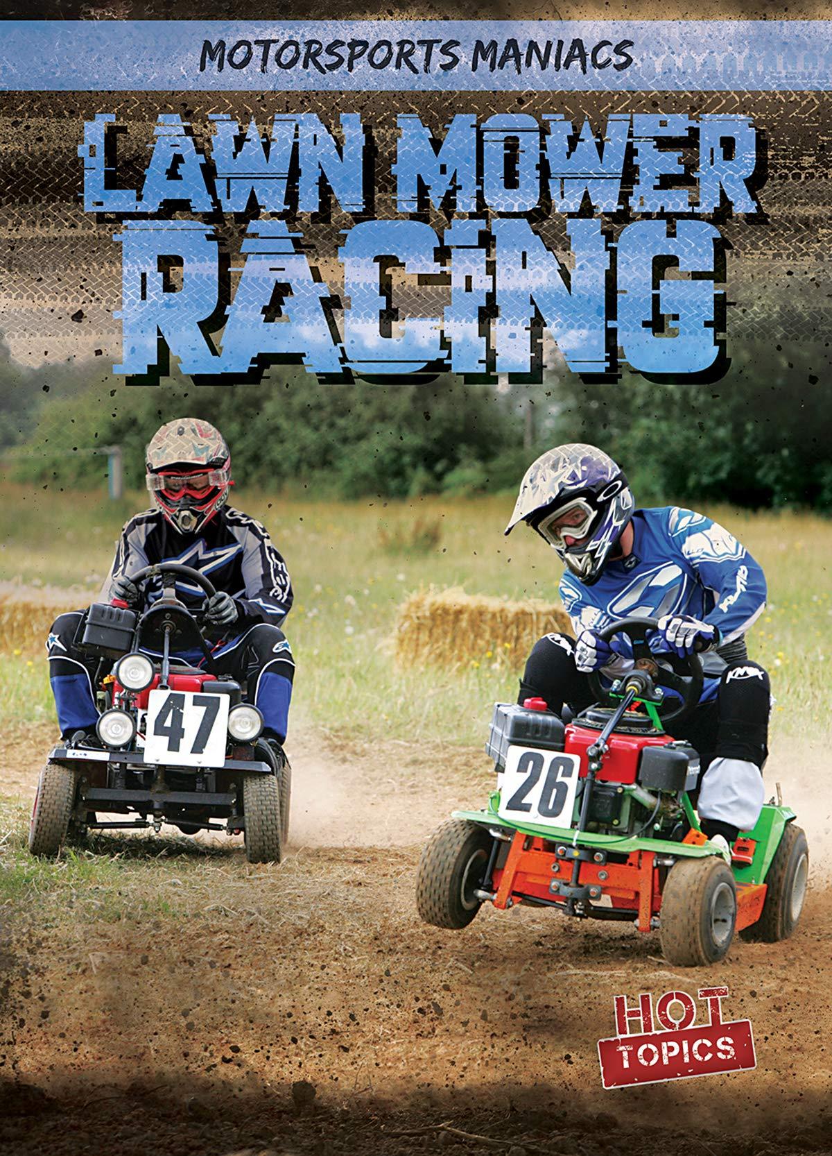 Lawn Mower Racing >> Lawn Mower Racing Motorsports Maniacs Kate Mikoley