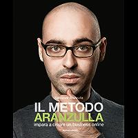 Il metodo Aranzulla: impara a creare un business online