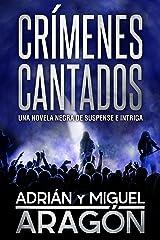 Crímenes Cantados: Una novela negra de suspense e intriga (Serie de los detectives Bell y Wachowski nº 1) (Spanish Edition) Kindle Edition