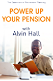 Power Up Your Pension with Alvin Hall: The Essentials of Retirement Planning