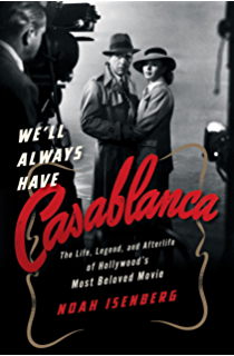 Amazon five came back a story of hollywood and the second well always have casablanca the legend and afterlife of hollywoods most beloved film fandeluxe Images