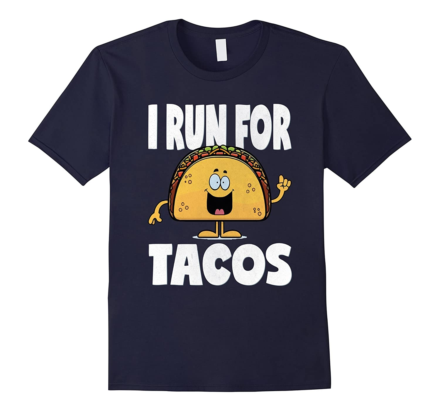 I Run For Tacos Funny Vintage Running Taco Love T-Shirt-TD