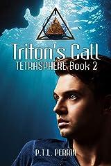 Triton's Call: Tetrasphere - Book 2 Kindle Edition