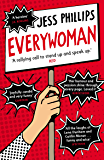 Everywoman: One Woman's Truth About Speaking the Truth