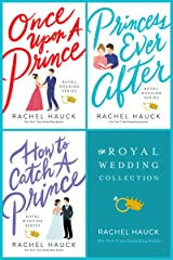 The Royal Wedding Collection: Once Upon A Prince, Princess Ever After, How to Catch a Prince (Royal Wedding Series) Kindle Edition