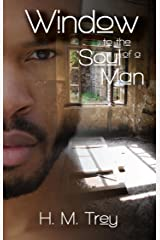 Window to the Soul of a Man (Peace In The Storm Publishing Presents) Kindle Edition