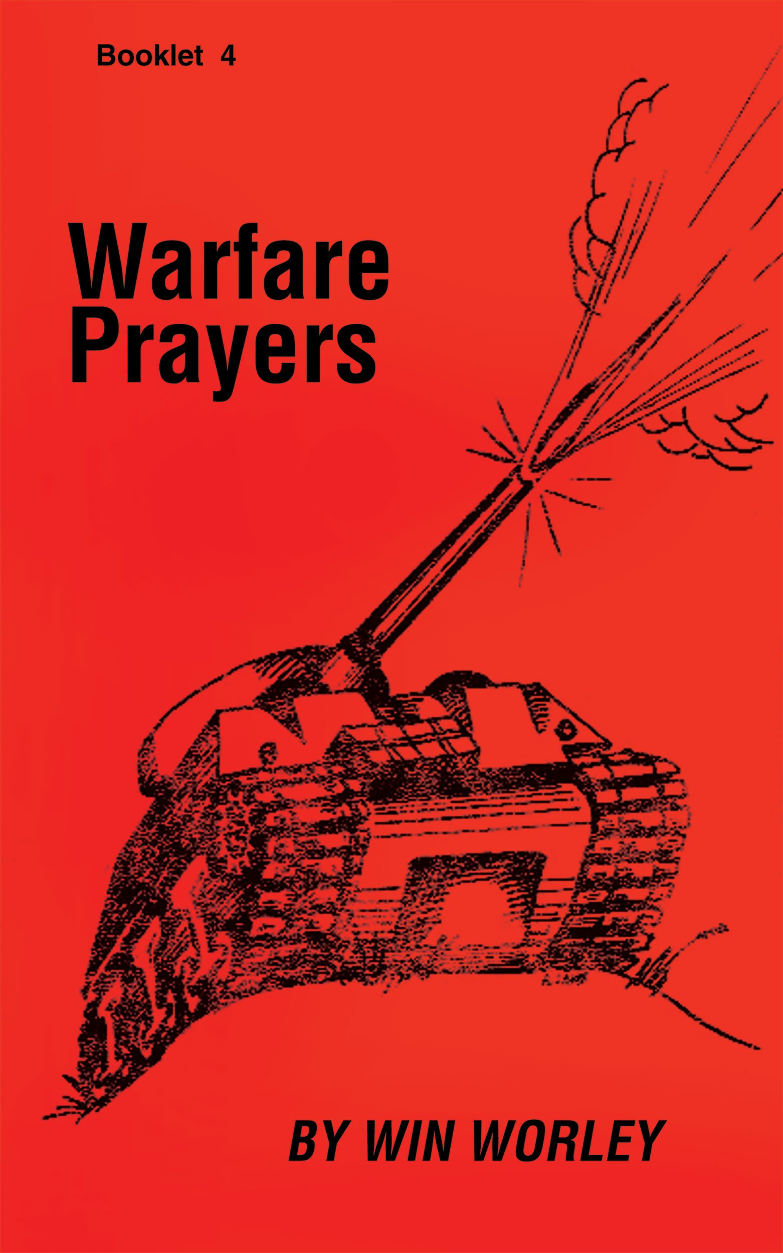 Warfare Prayers: Win Worley: Amazon com: Books