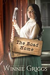 The Road Home: inspirational historical romance (Journeys of the Heart Book 2) Kindle Edition