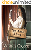 The Road Home: inspirational historical romance (Journeys of the Heart Book 2)