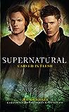 Supernatural - Carved in Flesh