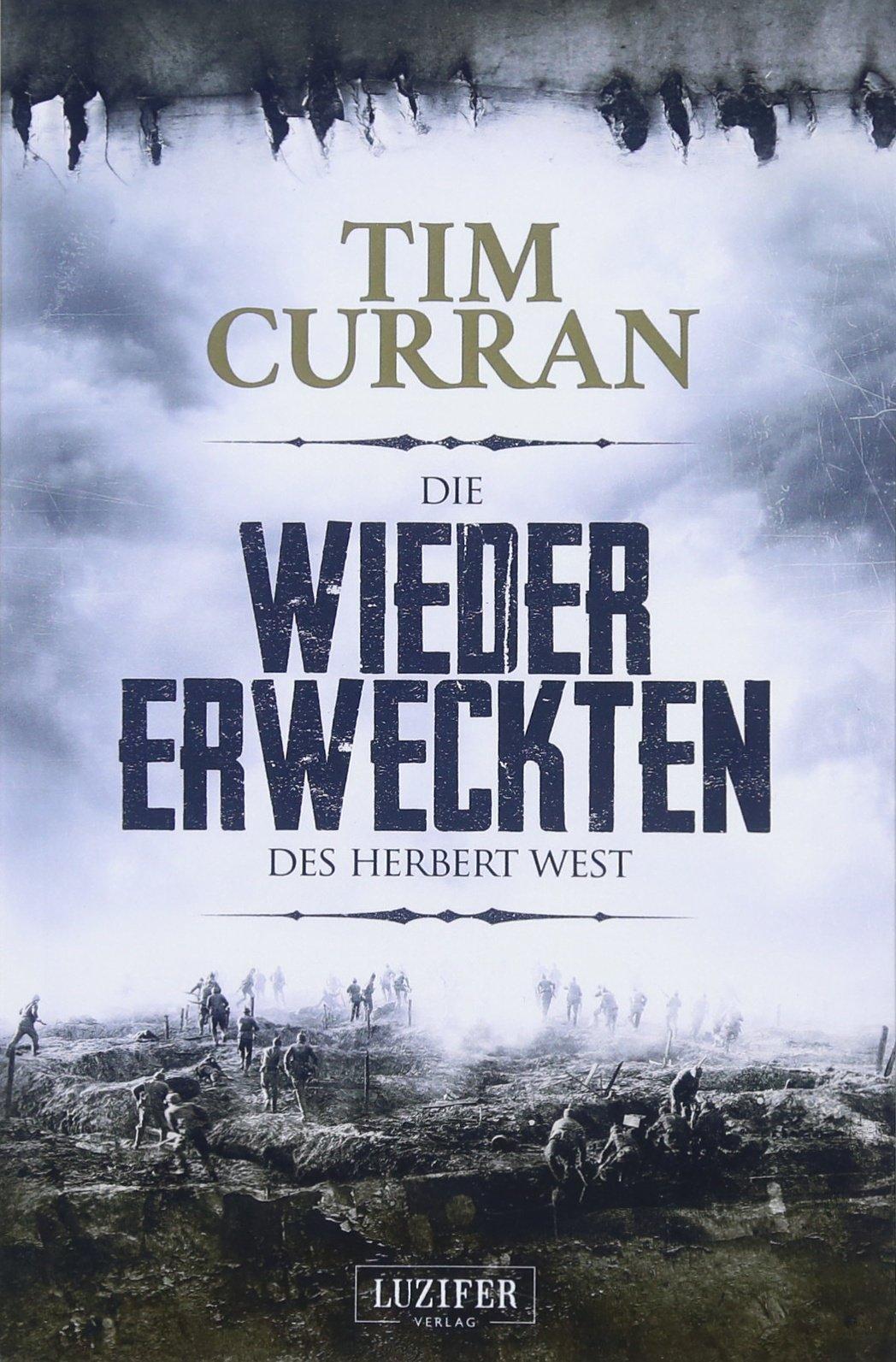 Die Wiedererweckten des Herbert West: Horrorroman