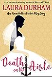 Death on the Aisle (Annabelle Archer Wedding Planner Mystery)