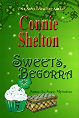 Sweets, Begorra: A Sweet's Sweets Bakery Mystery (Samantha Sweet Mysteries Book 7) Kindle Edition