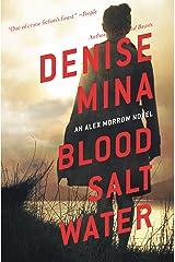 Blood, Salt, Water: An Alex Morrow Novel Kindle Edition