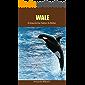 Wale: Erstaunliche Fakten & Bilder (German Edition)