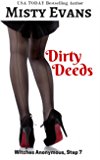 Dirty Deeds, Witches Anonymous Step 7