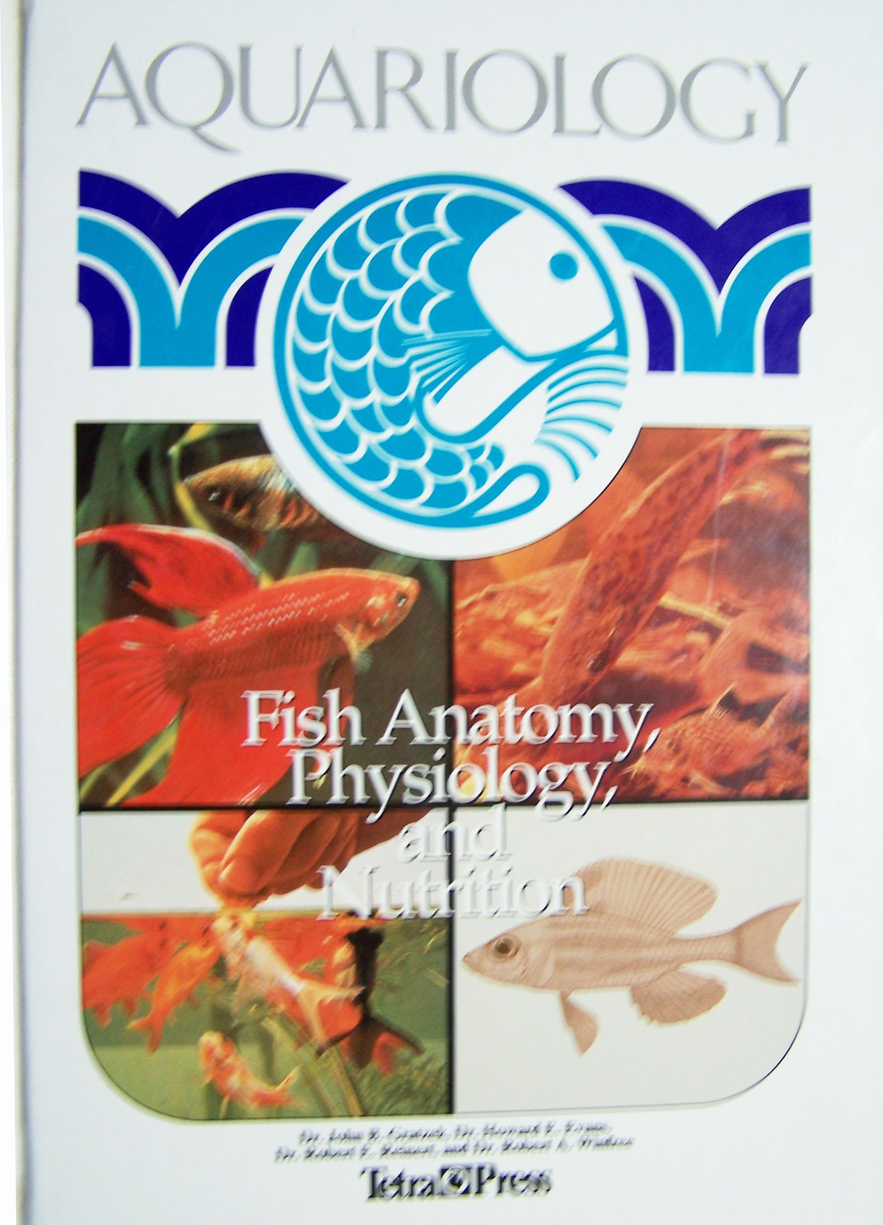 Aquariology Fish Anatomy Physiology and Nutrition: Gratzek ...