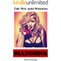 Madonna: The Wit and Wisdom of Madonna