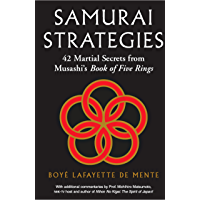 Samurai Strategies: 42 Martial Secrets from Musashi's Book of Five Rings (English Edition)