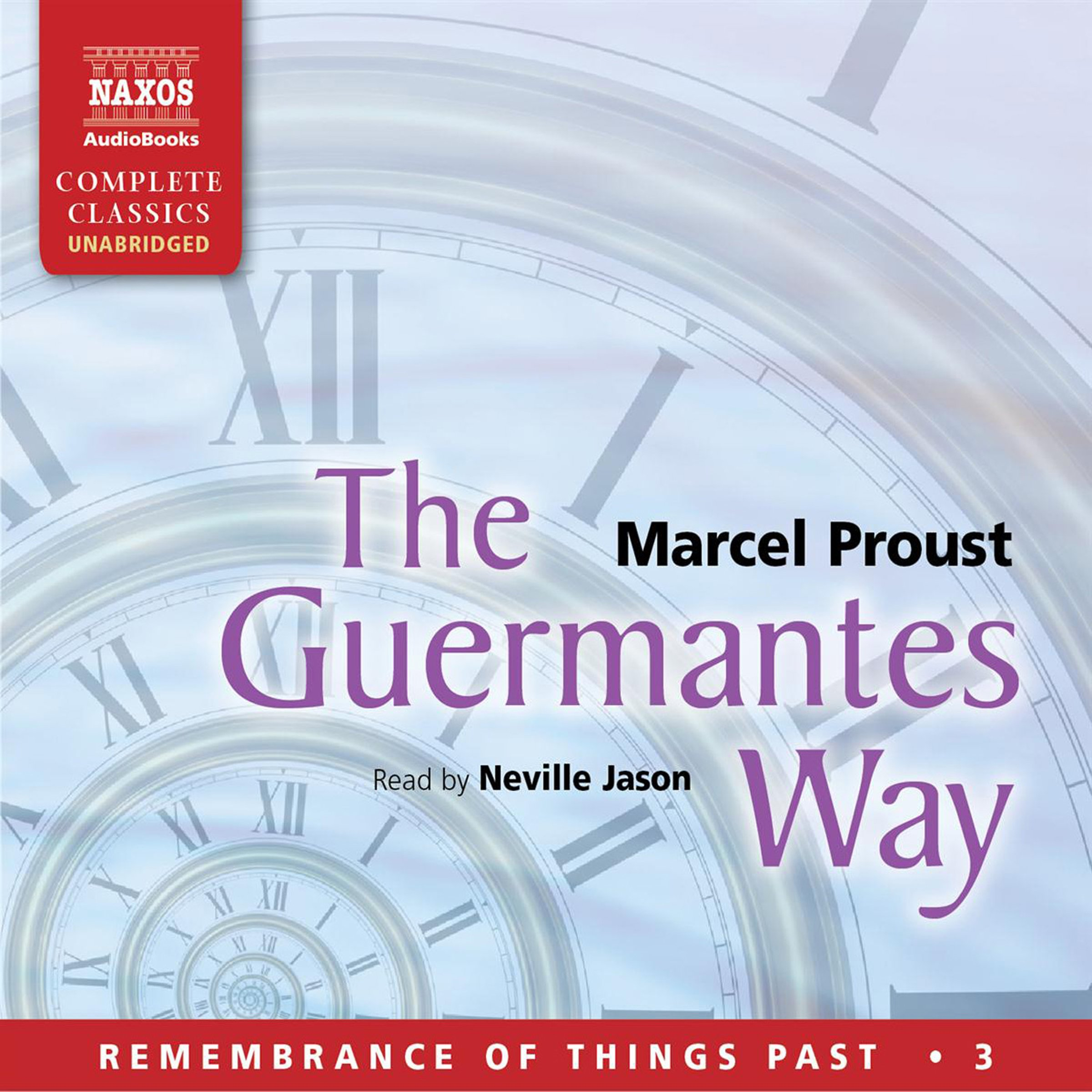 The Guermantes Way: Remembrance of Things Past, Volume 3