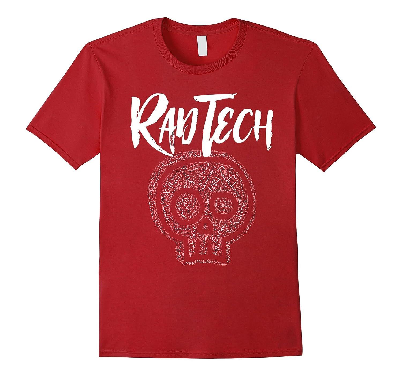 Aint No One Radder Than Rad Techs - The Raddest T Shirt-Art