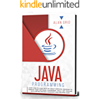 Java Programming: learn how to code with an object-oriented program to improve your software engineering skills. get familiar with virtual machine, javascript, ... and machine code (computer science Book 2)