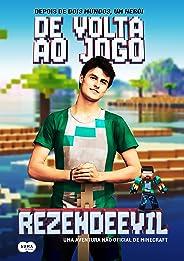 De volta ao jogo: Uma aventura não oficial de Minecraft