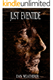 Just Eventide