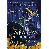 A farsa de Guinevere (As Novas Lendas de Camelot Livro 1)