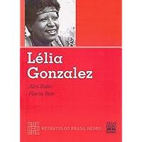 LÉLIA GONZALEZ - RETRATOS DO BRASIL NEGRO