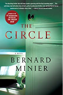 The Circle: A Novel (Commandant Martin Servaz)