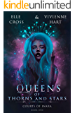 Queens of Thorns and Stars (Courts of Inara Book 1)